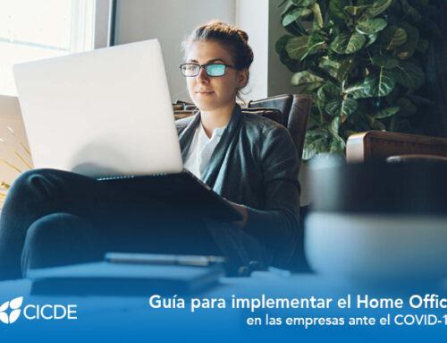 Guía para implementar el Home Office en las empresas ante el COVID-19