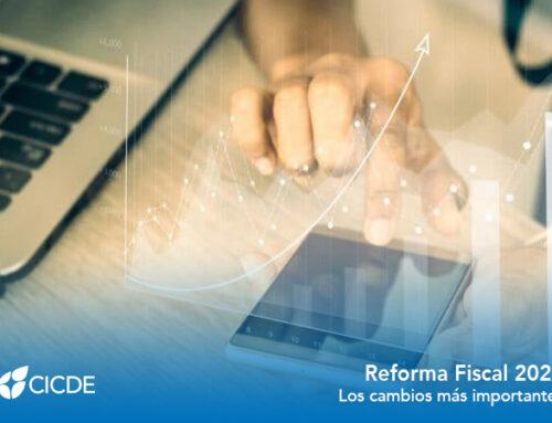 Reforma Fiscal 2021. Los cambios más importantes