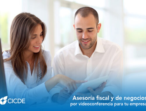 CICDE. Asesoría fiscal y de negocios por videoconferencia para tu empresa
