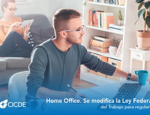 Home Office. Se modifica la Ley Federal del Trabajo para regularlo